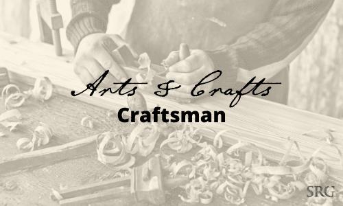 Arts Crafts Craftsman